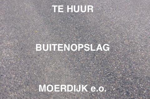 Moerdijk e.o.: Te Huur  buiten opslag.